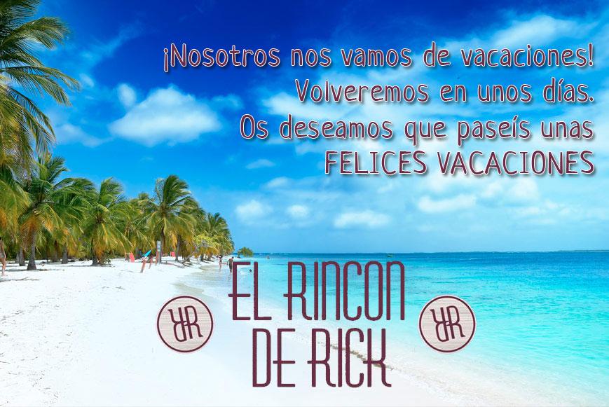 Felices vacaciones   El rincon de Rick